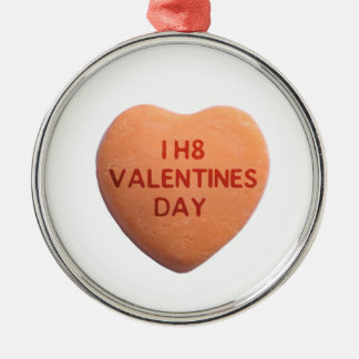 私はバレンタインデーオレンジキャンデーのハートを憎みます メタルオーナメント