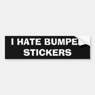 私はバンパーステッカーを憎みます バンパーステッカー