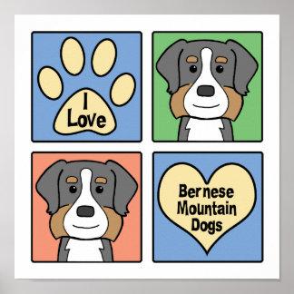 私はバーニーズ・マウンテン・ドッグを愛します ポスター