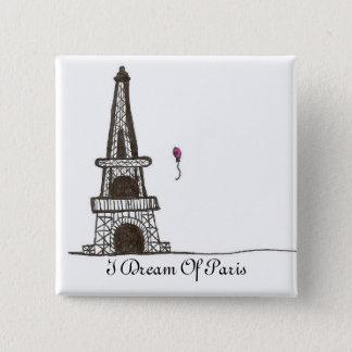 私はパリ、2の夢を見ます 5.1CM 正方形バッジ
