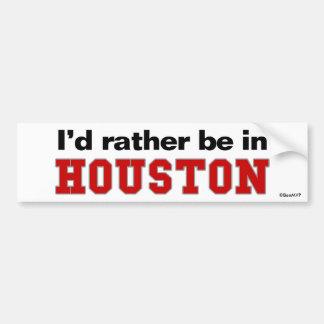 私はヒューストンにむしろいます バンパーステッカー