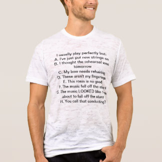 私はビオラ奏者です! あなたの弁解は何ですか。 Tシャツ