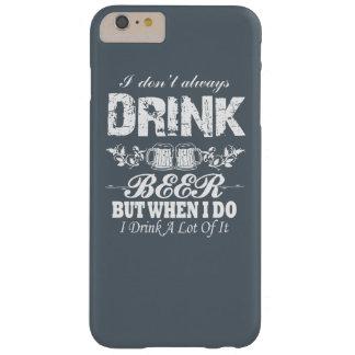 私はビールを常に飲みません! BARELY THERE iPhone 6 PLUS ケース