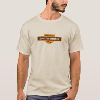 私はピーナッツバターで信じます Tシャツ