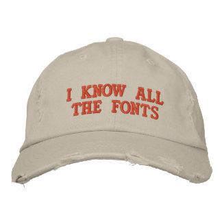 私はフォント全員を知っています 刺繍入りキャップ