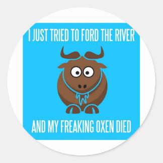 私はフォードに川を試み、私のひどく神経質になるウシは死にます ラウンドシール