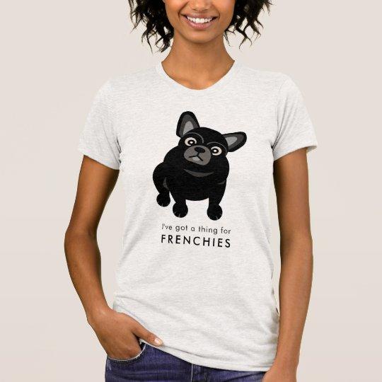 私はフランス人のフレンチ・ブルドッグのための事を持っています Tシャツ