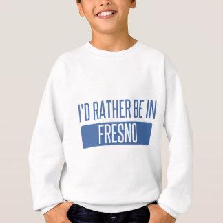私はフレズノにむしろいます スウェットシャツ