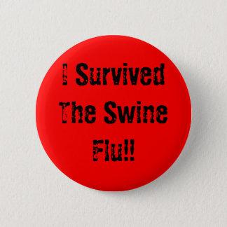 私はブタのインフルエンザを生き延びました!! 缶バッジ