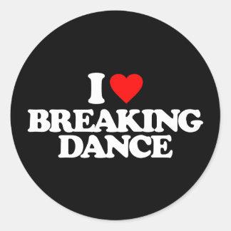 私はブレイクダンスを愛します ラウンドシール