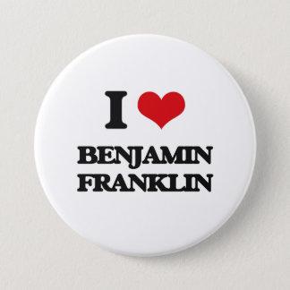 私はベンジャミン・フランクリンを愛します 7.6CM 丸型バッジ