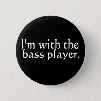 私はベース奏者、バンド友人のためのおもしろいのギフトとあります 5.7CM 丸型バッジ