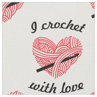 """""""私はホックの技術との愛""""ヤーンのハートとかぎ針で編みます ファブリック"""