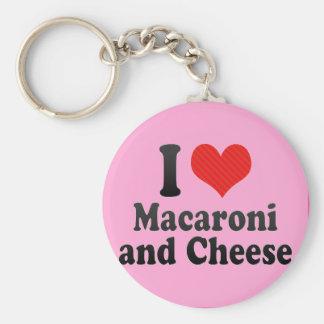 私はマカロニを愛します+そしてチーズ キーホルダー