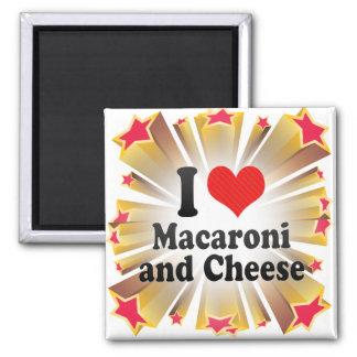 私はマカロニを愛します+そしてチーズ マグネット
