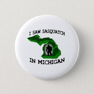 私はミシガン州のサスカッチを見ました 5.7CM 丸型バッジ