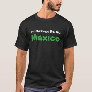 私はメキシコのおもしろいな休暇のTシャツにむしろあります Tシャツ
