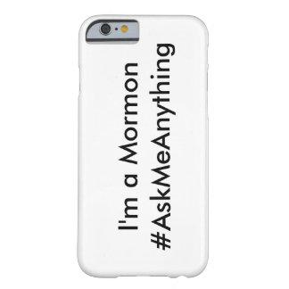 私はモルモンの#AskMeAnything電話箱です Barely There iPhone 6 ケース