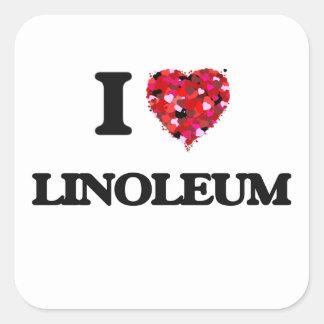 私はリノリウムを愛します 正方形シール・ステッカー