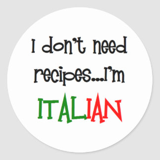 私はレシピを、私ですイタリアン必要としません ラウンドシール