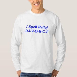 私はレリーフ、浮き彫りの離婚を綴ります Tシャツ