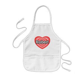 私はロバートを愛します。 私はロバート愛します。 ハート 子供用エプロン
