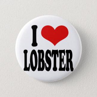 私はロブスターを愛します 5.7CM 丸型バッジ