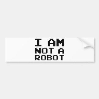 私はロボットではないです バンパーステッカー