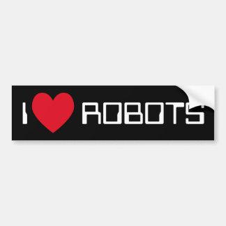 私はロボットバンパーステッカーを愛します バンパーステッカー