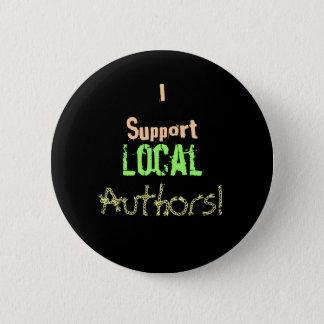 私はローカル作家を支えます! 5.7CM 丸型バッジ