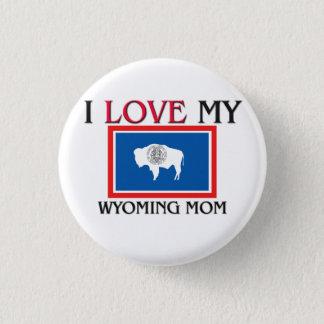 私はワイオミングの私のお母さんを愛します 缶バッジ