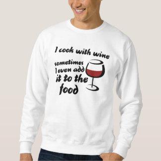 私はワインと調理します スウェットシャツ
