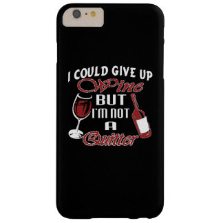 私はワインをあきらめることができます BARELY THERE iPhone 6 PLUS ケース