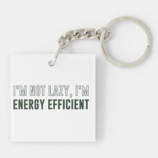 私は不精私エネルギー効率が良いですではないです キーホルダー