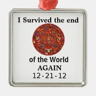 私は世界の端を再度飾ります生き延びました シルバーカラー正方形オーナメント