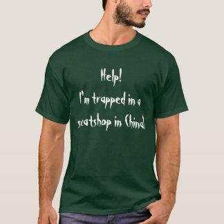 私は中国の搾取工場で引っ掛かります! Tシャツ