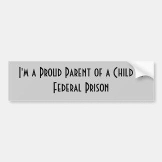 私は中央政府刑務所の子供の誇り高い親です バンパーステッカー