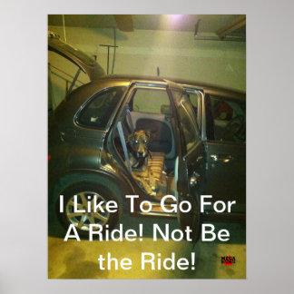 私は乗車のために行くのを好みます! 乗車がないため! ポスター