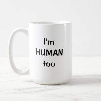 私は人間ですも コーヒーマグカップ