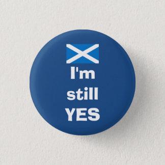 私は今でもYesのスコットランドの独立バッジです 缶バッジ