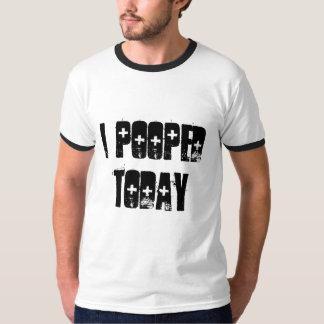 私は今日pooped tシャツ
