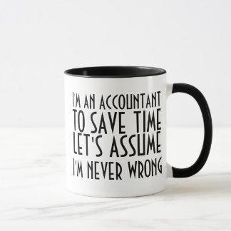 私は会計士、時間を節約するために、仮定しよう…です マグカップ