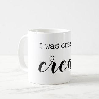 私は作成するために作成されました コーヒーマグカップ