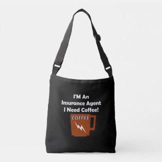 私は保険代理店、私必要としますコーヒーをです! クロスボディバッグ