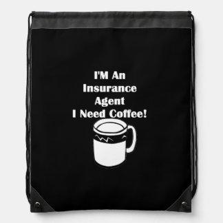 私は保険代理店、私必要としますコーヒーをです! ナップサック