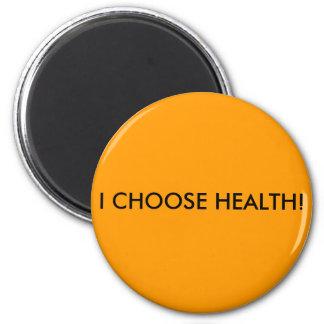 私は健康を選びます! マグネット