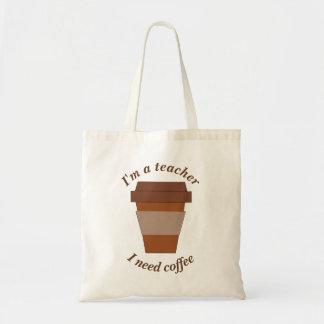 私は先生です。 私はコーヒーを必要とします トートバッグ