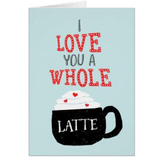 私は全ラテのバレンタイン愛します カード