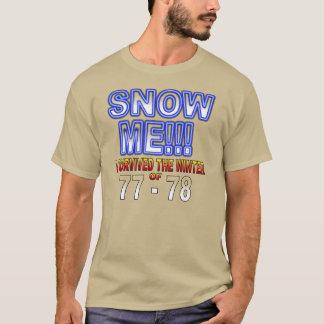 私は冬のワイシャツを生き延びました Tシャツ