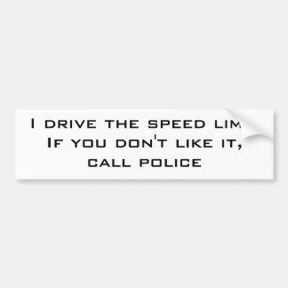 私は制限速度を運転します バンパーステッカー